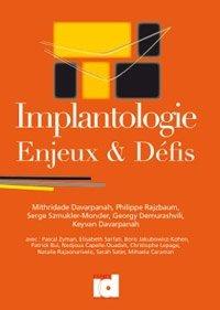 Implantologie : enjeux et défis